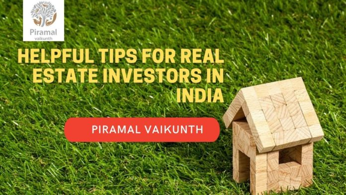 Helpful Tips for Real Estate Investors in India